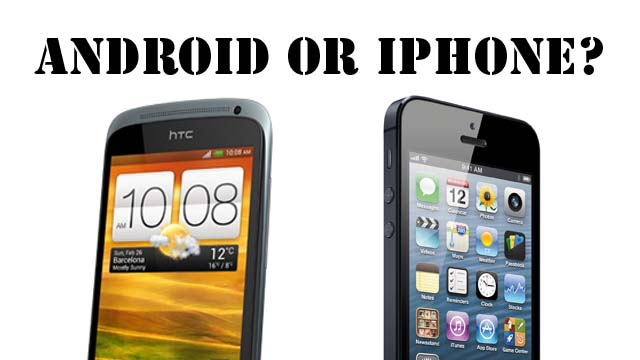 Android or iPhone